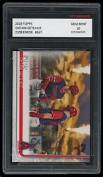 Shohei Ohtani/mike Trout Topps And039ohtani Gets Hotand039 Error Card 1st Graded 10 Angels