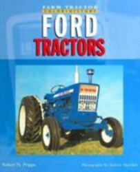 Ford Tractors [farm Tractor Color History] By Pripps Robert N. Hardcover