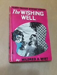 The Wishing Well By Mildred Wirt A Penny Parker Mystery First Edition 1942 Fine