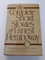 The Complete Short Stories Of Ernest Hemingway / 1987 The Finca Vigia Edition