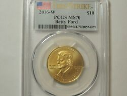 2016 W Pcgs Ms70 Betty Ford Gold Spouse 10 Coin First Strike Mintage 1824