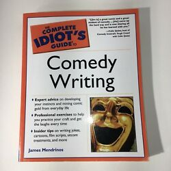 The Complete Idiots Guide To Comedy Writing By James Mendrinos Book Education