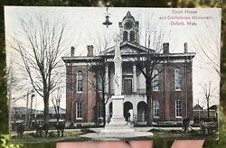 Antique 1911 Court House And Confederate Monument - Oxford, Mississippi Postcard