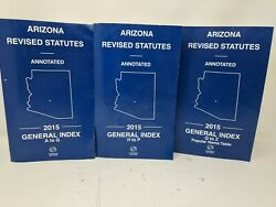 Thomson Reuters Arizona Revised Statutes/ Annotated, 2015 / Index A-z 3 Books
