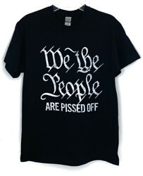 We the People Are Pissed Off Political Tees Black