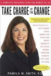 Take Charge Of The Change By Smith Pamela M. Hardcover