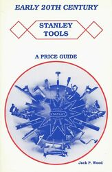 Collectible Stanley Tools - Types Model Numbers / Illustrated Book + Prices