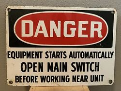 Oil And Gas Porcelain Danger Sign Equipment Open Main Switch 14andrdquo X 10andrdquo