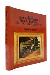 quot;THE STAFFORDSHIRE BULL TERRIER IN HISTORY AND SPORT Homan Mikequot;