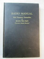 1939 Dental Book Radio Manual Guide To Broadcasting For Mouth Health Education