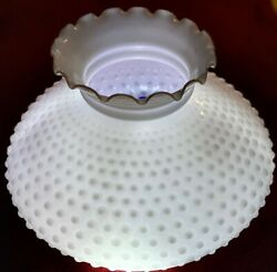 Antique Moldblown 12 Fit White Milk Glass Hobnail Oil Lamp Shade Tooled Ruffled