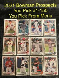 2021 Bowman Baseball Prospects You Pick Complete Your Set Card #1 150