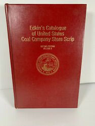 Collection 4 Coal Scrip Books 3 Edkins Catalogues And Dodrilland039s Company Stores