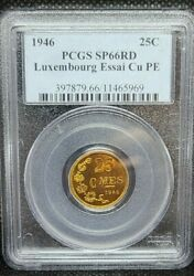 1946 Luxembourg Essai 25 Cent Pcgs Sp66rd Finest On Ebay