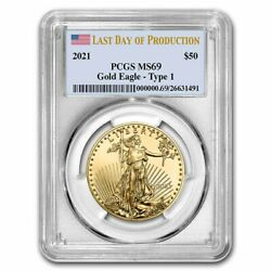 Pre-sale - 2021 1 Oz Gold Eagle Ms-69 Pcgs Type 1 Last Day Of Production