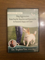Dog Aggressionandnbsp From Fearful To Happy And Calmandnbsp A Seminar By Dr. Sophia Yin