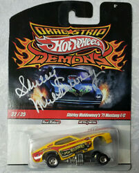 Hot Wheels Drag Strip Demons And03971 Mustang F/c - Shirley Muldowney -autographed-