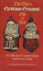 Antique Glass Christmas And Santa Ornaments - Types Makers / Scarce Book + Values