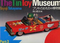 Japanese Tin Toys 1945-1965 Robots Boats Cars Trucks Planes Characters / Book