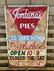 Old Vintage 1930and039s 1940and039s Pie Shop Cafe Ad Metal Advertising Sign Fontanaand039s Pies