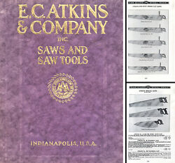 E.c. Atkins And Co., Indianapolis - Catalog No. 18 - Mill And Hand Saws - 264 Pgs.