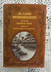 Land Remembered By Patrick D. Smith Signed Nominated Pulitzer Prize - Florida Hc