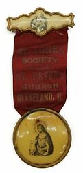 Antique St. Agnes Society Ribbon St. Peterand039s Church Cleveland Ohio Badge Pin