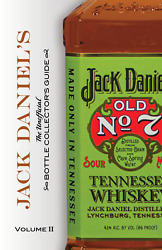 Jack Danieland039s Bottle Collectorand039s Guide Book - Volume 2 - New And Signed By Author