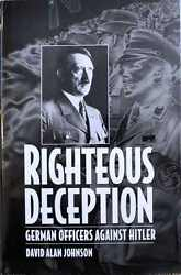 Righteous Deception German Officers Against Hitler By Rc Bunid And David...