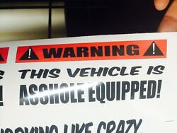 Warning This Vehicle Is Ahole Equiped...sticker For Hot Rods Gasser Rat Rods