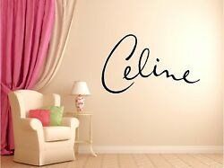 Celine Dion Wall Sticker Wall Mural Decor Vinyl Decal lettering 23x36