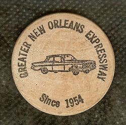 Vintage Wooden Nickel Greater New Orleans Expressway 1961 Chevy Pontchartrain