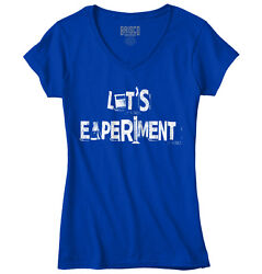 Experiment Science Geek Funny T Shirt Humorous Fashion Gift Junior V-Neck Tee