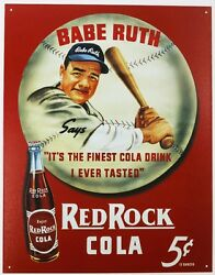 Red Rock Cola Babe Ruth Tin Metal Sign Pop Soda Baseball The Babe Glass Bottle