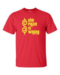 The Price is Wrong Bitch Happy Gilmore Funny College Men#x27;s Tee Shirt 6 $9.95