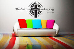 Lord Is My Strength And My Song - Highest Quality Wall Decal Sticker