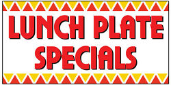 Lunch Plate Specials Vinyl Banner Advertising Sign. Full Color 2x4 Ft, 2x6, 2x8