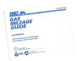 1982 California Gas Mileage Guide By Epa Fuel Economy- Ford,chevy,pontiac,olds,