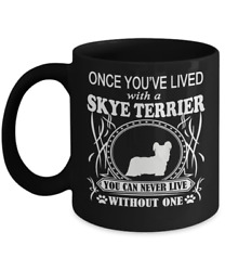 Once You've Lived with a Skye Terrier  Mug