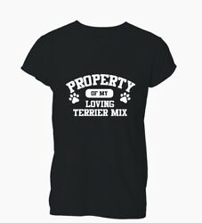 Property Terrier Mix Dog Lover Funny Cute Gift Xmas Unisex T-Shirt T Shirt