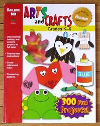 The Mailbox Arts And Crafts Grades K-6 300 Seasonal Projects Full Color