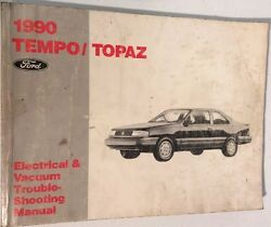 Ford 1990 Tempo Topaz Original Factory Electrical Vacuum Troubleshooting Manual