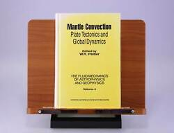 Mantle Convection Plate Tectonics And Global Dynamics By W. R. Peltier