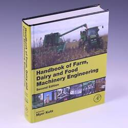 Handbook Of Farm, Dairy And Food Machinery Engineering, 2nd Ed By Myer Kutz