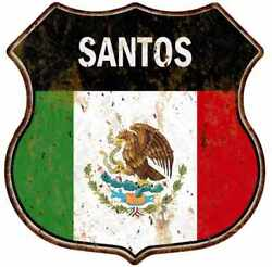 Santos Mexican Flag Personalized Shield Metal Sign Mexico 211110008078