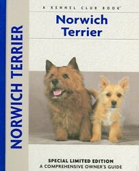 Comprehensive Owner's Guide: Norwich Terrier by Alice Kane (2005 Hardcover)