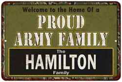 Hamilton Proud Army Family Personalized Gift Metal Sign 108120023107