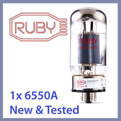 1x New Ruby 6550a-str 6550astr Vacuum Tube Tested