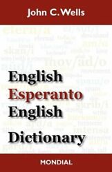 English - Esperanto - English Dictionary by John C. Wells (2010 Hardcover)