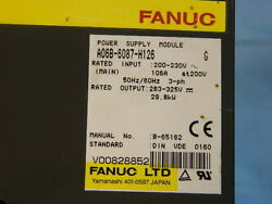 Fanuc A06b-6087-h126 Power Supply Reconditioned 6m War, 200 Core Refund